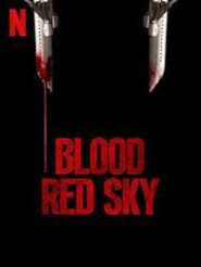 دانلود فیلم Blood Red Sky 2021